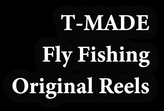T-MADE ティーメイド フライフィッシング オリジナル リール